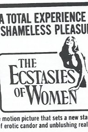 Ecstasies of Women