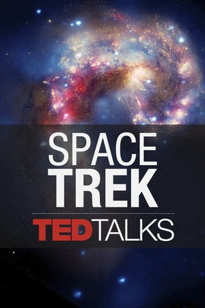 TEDTalks: Space Trek