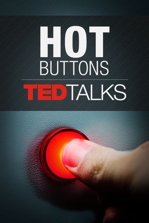 TEDTalks: Hot Buttons