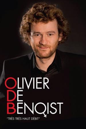 Olivier de Benoist, tres tres haut debit