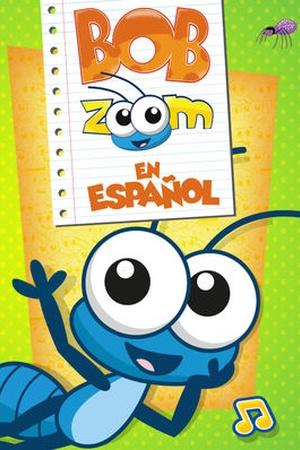 Bob Zoom en español