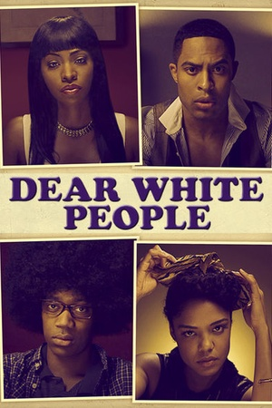 Image result for Dear White People (2014)