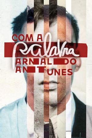Com a Palavra: Arnaldo Antunes