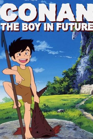 Conan, The Boy in Future
