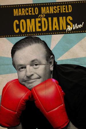 Marcelo Mansfield: no Comedians ao Vivo