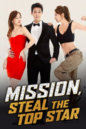 Mission, Steal the Top Star