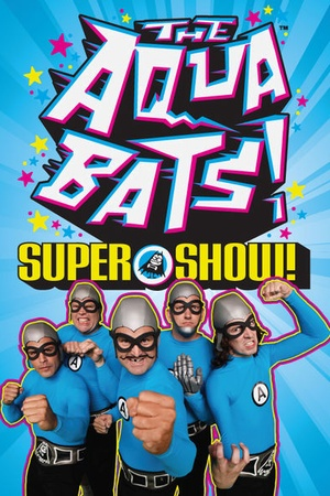 The Aquabats! Super Show!
