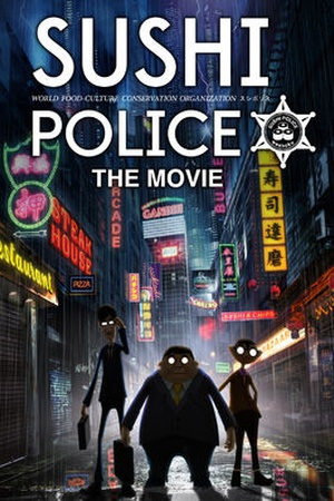 Sushi Police the Movie