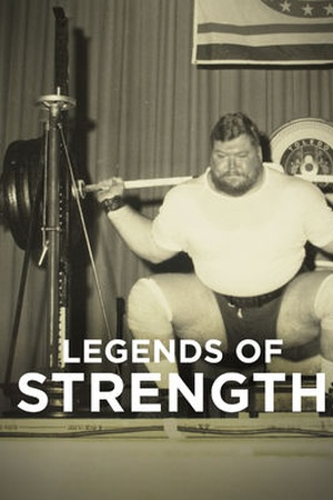 Legends of Strength