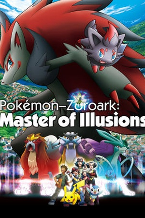 Pokémon Zoroark: Master of Illusions