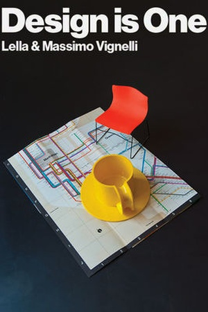 Design Is One: Lella and Massimo Vignelli
