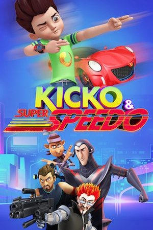 Kicko and Super Speedo