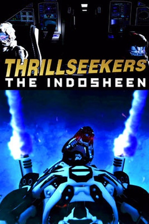 Thrillseekers: The Indosheen