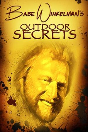 Babe Winkelman's Outdoor Secrets