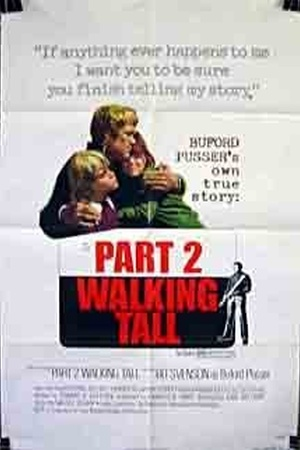 Walking Tall: Part II