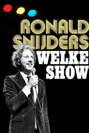 Ronald Snijders - Welke Show