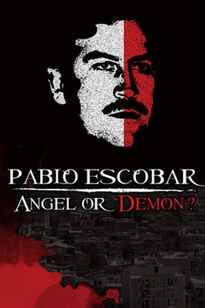 Pablo Escobar, Angel o Demonio?