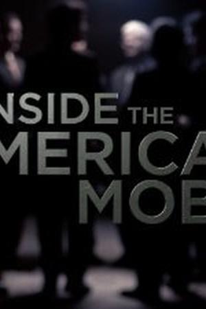 Inside the American Mob