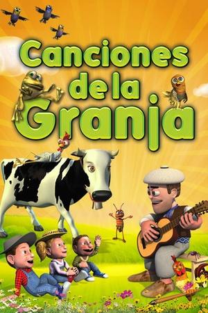 Canciones de la granja: Vol. 1