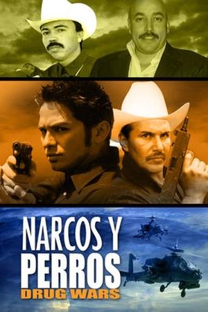 Narcos Y Perros