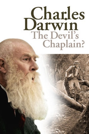 Charles Darwin - The Devil's Chaplain?