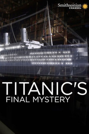 Titanic's Final Mystery