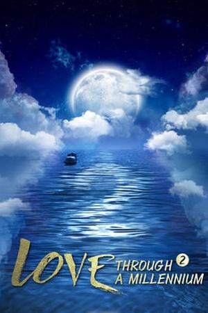 Love Through a Millennium 2