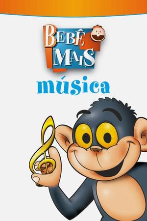 Bebe Mais: Musica