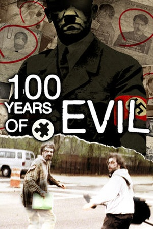 100 Years of Evil