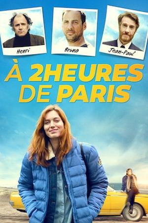 À deux heures de Paris