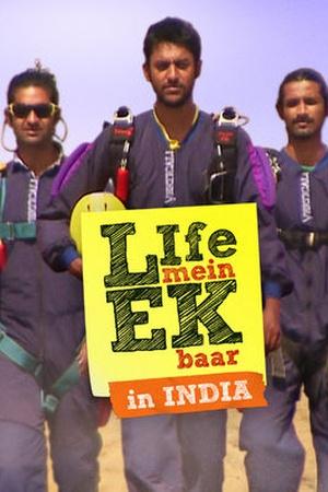 Life Mein Ek Baar (India)