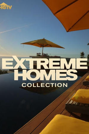 Extreme Homes Collection
