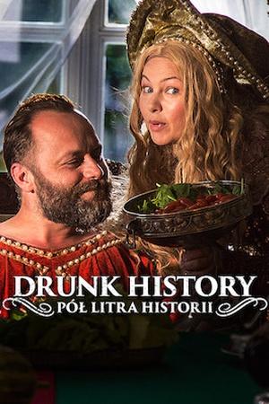 Drunk History - Pół litra historii