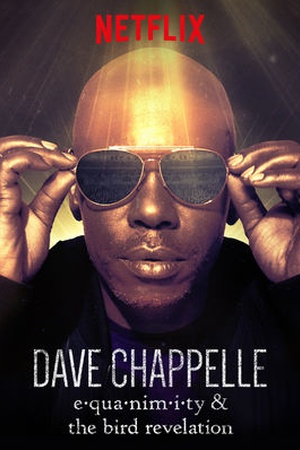 Dave Chappelle: Equanimity and The Bird Revelation