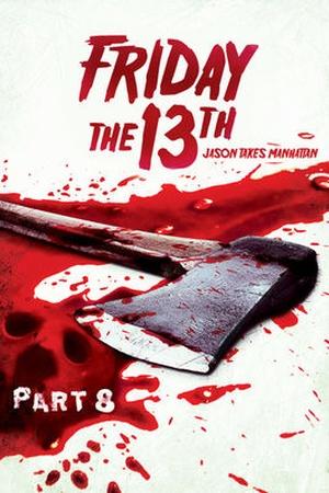 Friday the 13th: Part 8: Jason Takes Manhattan