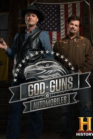 God, Guns and Automobiles