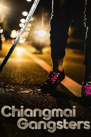 Chiangmai Gangsters