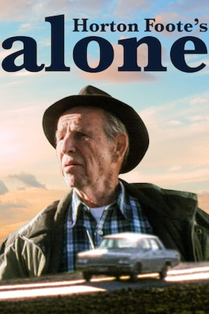 Horton Foote's Alone