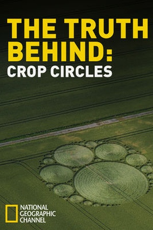 The Truth Behind: Crop Circles