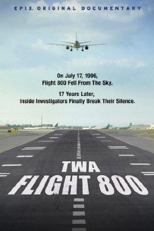 TWA: Flight 800