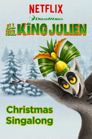 King Julien Christmas Singalong 2015