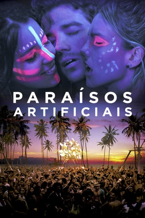 Paraisos Artificiais