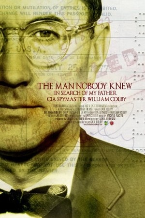 The Man Nobody Knew: In Search of My Father CIA Spymaster William Colby