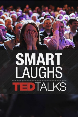 TEDTalks: Smart Laughs