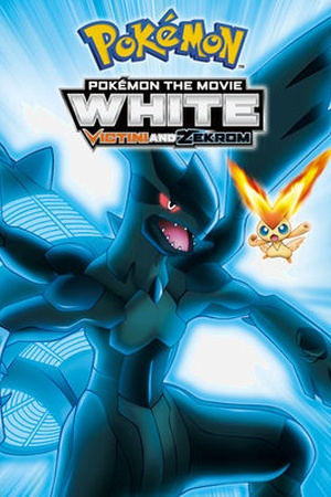 Pokemon the Movie: White: Victini and Zekrom