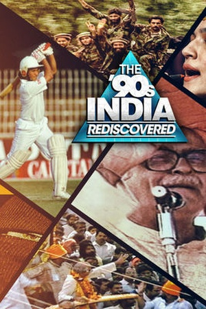 The 90's: India Rediscovered