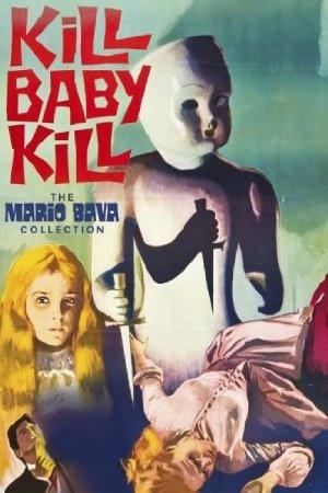 Kill, Baby... Kill!