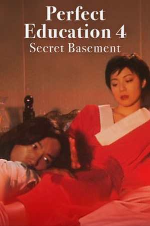 Perfect Education 4 : Secret Basement