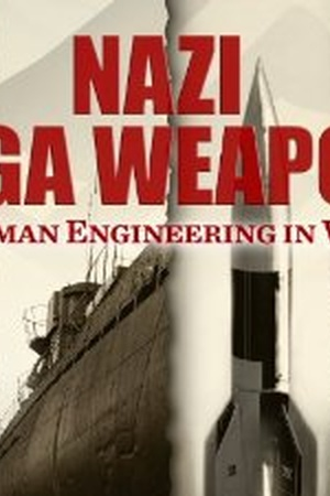 Nazi Mega Weapons