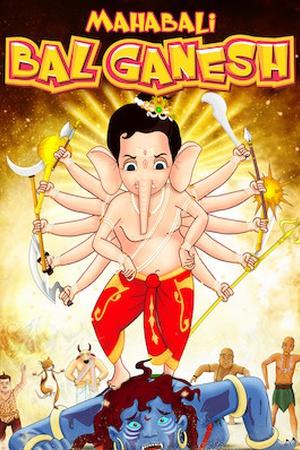 Mahabali Bal Ganesh
